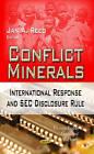 Conflict Minerals: International Response & SEC Disclosure Rule by Nova Science Publishers Inc (Hardback, 2013)