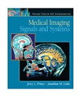 Medical Imaging Signals and Systems by Jonathan M. Links and Jerry L., Jr. Prince (2005, Hardcover)