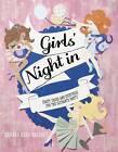 Girls' Night In by Hannah Read-Baldrey (Hardback, 2013)