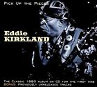 Eddie Kirkland - Pick Up the Pieces (2011)