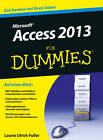 Access 2013 Fur Dummies by Laurie Ulrich-Fuller, Ken Cook (Paperback, 2013)