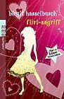 Flirt-Angriff von Birgit Hasselbusch (2011, Taschenbuch)