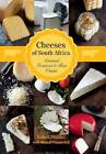 Cheeses of South Africa: Artisanal producers & their cheeses by Russel Wasserfall, Kobus Mulder (Paperback, 2013)