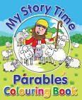 My Story Time Parables Colouring Book by Juliet David (Paperback, 2013)