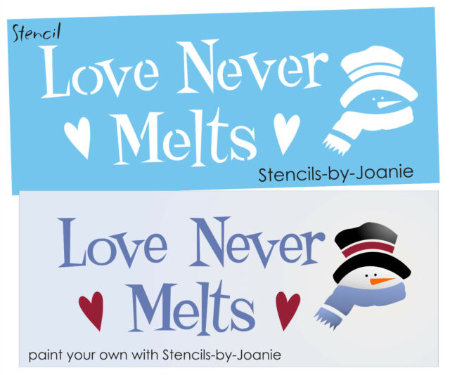 Winter STENCIL Love Never Melts Frosty Snowman Hearts Prim Christmas Art signs