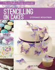 Stencilling on Cakes by Stephanie Weightman (Paperback, 2013)