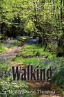 Walking by Henry David Thoreau (Paperback / softback, 2011)