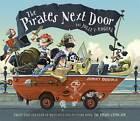 The Pirates Next Door by Jonny Duddle (Paperback, 2012)