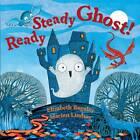 Ready Steady Ghost! by Elizabeth Baguley (Paperback, 2012)