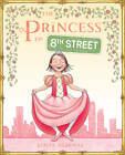 The Princess of 8th Street by Linas Alsenas (Hardback, 2012)