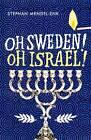 Oh Sweden! Oh Israel! by Stephan Mendel-Enk (Paperback, 2013)