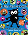 Pip, Pip, Hooray! by Hachette Children's Books (Paperback, 2013)