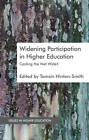 Widening Participation in Higher Education: Casting the Net Wide? by Palgrave Macmillan (Hardback, 2012)