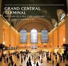 Grand Central Terminal: 100 Years of a New York Landmark by New York Transit Museum, Anthony W. Robins (Hardback, 2013)