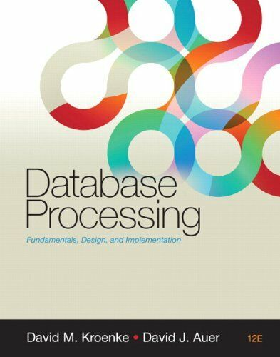 Database Processing [12th Edition]