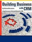Building Business with Crm by Richard Knudson (Paperback / softback, 2012)