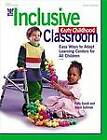 The Inclusive Early Childhood Classroom: Easy Ways to Adapt Learning Centers for All Children by Patti Gould, Joyce Sullivan (Paperback)