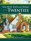 The Most Popular Homes of the Twenties by William A. Radford (Paperback, 2009)