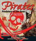 Pirates: Predators of the Sea: An Illustrated History by Dr Angus Konstam (Paperback / softback, 2011)
