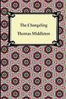 The Changeling by Professor Thomas Middleton (Paperback / softback, 2012)