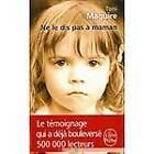 NE Le Dis Pas a Maman by Toni Maguire (Paperback, 2011)