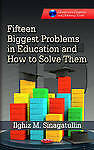 FIFTEEN-BIGGEST-PROBLEMS-IN-ED-Education-in-a-Competitive-and-Globalizing-World