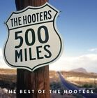 The Hooters - 500 Miles (The Best Of , 2010)