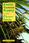 Exotic Plants in the Channel Islands by Janine Le Pivert (Paperback, 2007)