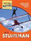 Real World Maths Orange Level: Be a Stuntman by Octopus Publishing Group (Paperback, 2012)