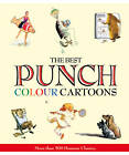 The Best of Punch Cartoons in Colour by Helen Walasek (Hardback, 2012)