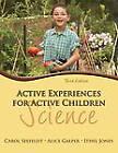 Active Experiences for Active Children: Science by Carol Seefeldt, Ithel Jones, Alice R. Galper (Paperback, 2011)