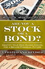 Are You a Stock or a Bond?: Identify Your Own Human Capital for a Secure Financial Future by Moshe A. Milevsky (Hardback, 2012)