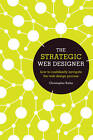 The Strategic Web Designer: How to Confidently Navigate the Web Design Process by Christopher Butler (Paperback, 2012)