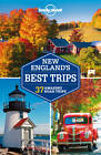 Lonely Planet New England's Best Trips by Amy C. Balfour, Lonely Planet, Caroline Sieg, Mara Vorhees, Paula Hardy (Paperback, 2013)