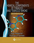 The Chemical Components of Tobacco and Tobacco Smoke by Thomas A. Perfetti, Alan Rodgman (Hardback, 2013)