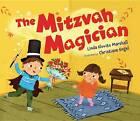 The Mitzvah Magician by Linda Elovitz Marshall (Paperback, 2012)