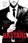 Beautiful Bastard by Christina Lauren (Paperback, 2013)