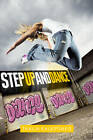 Step Up and Dance by Thalia Kalkipsakis (Paperback, 2011)