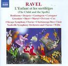 Maurice Ravel - : L'Enfant et les sortilèges; Shéhérazade (2009)