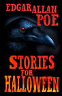 Stories for Halloween by Edgar Allan Poe (Paperback, 2012)