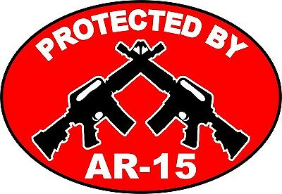 PROTECTED BY AR-15 Assault Rifle Security Decal Stickers 223 5.56