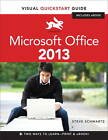 Microsoft Office 2013: Visual Quickstart Guide by Steve Schwartz (Mixed media product, 2013)