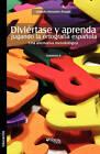 Diviertase y Aprenda Jugando La Ortografia Espaola. Una Alternativa Metodologica. Volumen II by Orlando Monsalve Posada (Paperback / softback, 2010)