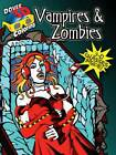 Vampires and Zombies by Michael Dutton, Arkady Roytman (Paperback, 2011)