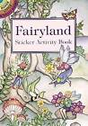 Fairyland Sticker Activity Book by M. Noble (Paperback, 2000)