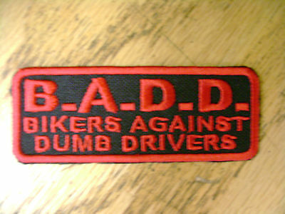 BADD Bikers Against Funny Saying Vest  Patch Motorcycle Biker Patch Club Patch
