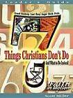 7 Things Christians Don't Do - Leader: And What to Do Instead by Scott Miller (Paperback, 2001)