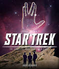 Star Trek: The Complete Unauthorized History by Robert Greenberger (Hardback, 2012)