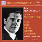 John McCormak: 1915-1916 Accoustic Recordings (2008)
