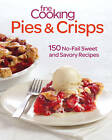 Fine Cooking Pies & Crisps: 150 No-fail Sweet and Savory Recipes by Fine Cooking (Paperback, 2012)